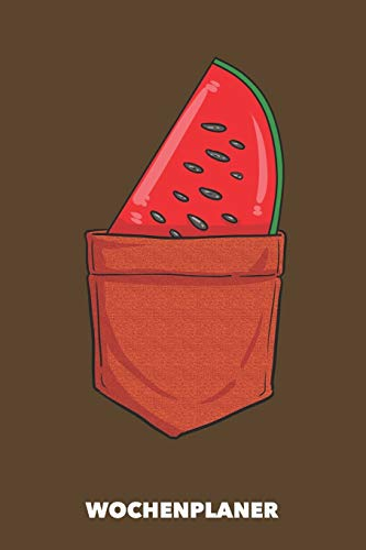 Wochenplaner: Taschen-Wassermelone DIN A5 florales Inlay - Wochenkalender 52 Wochen für Trendsetter (braun)
