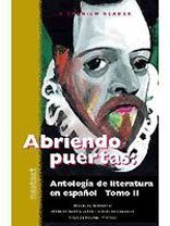 McDougal Littell Nextext: Student Text Abriendo puertas: Antología de literatura en español, Tomo II