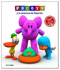 Pocoyó y la sorpresa de Pajaroto: Cuento y pasatiempos (Pocoyo)