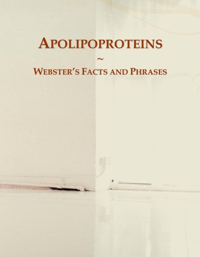 Apolipoproteins: Webster's Facts and Phrases