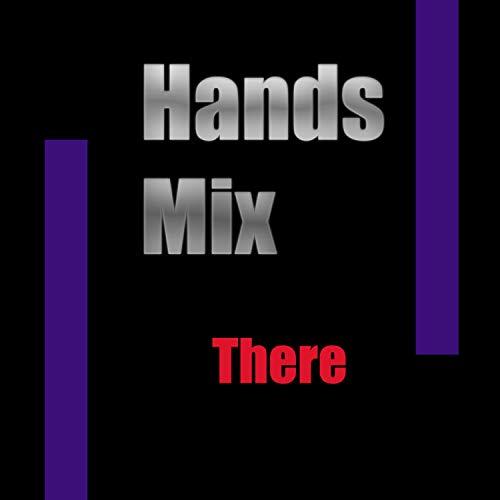 Hands Mix