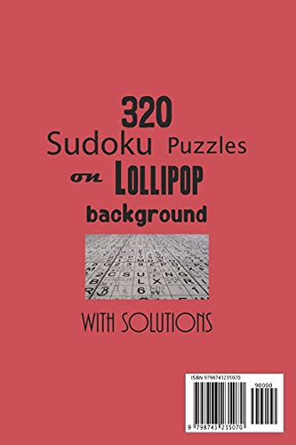 320 Sudoku Puzzles on Lollipop background with solutions: Have a blast with Sudoku puzzles