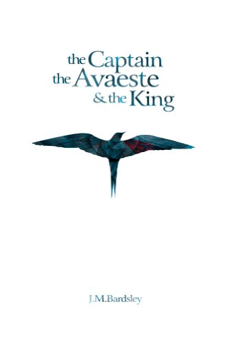 The Captain, the Avaeste and the King (English Edition)