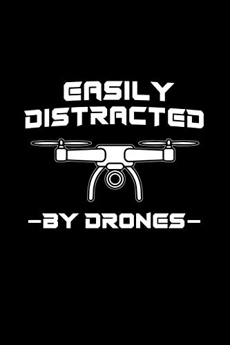 Easily Distracted By Drones: Liniertes Notizbuch A5 -Drohne Pilot Notizheft I Drone Racing Spielzeug Geschenk