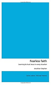 Fearless Faith: Learning to trust Jesus in every situation - Book  of the Union