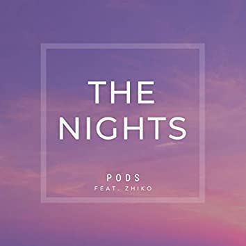 The Nights (feat. ZHIKO)