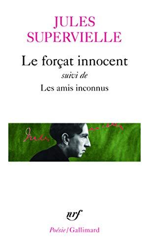 Le Forçat innocent - Les Amis inconnus
