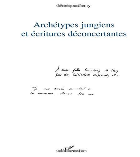 Archétypes jungiens et écritures déconcertantes