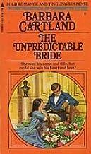 Barbara Cartland 3 books / The Unpredictable Bride, The Secret Heart, A Duel of Hearts (Volume # 6-7-8)