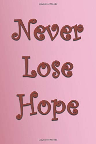 Never Lose Hope: - Period Tracker in Discreet Elegant Design, 5 Year Monthly Calendar Log Book With Tips And Tricks to Help With