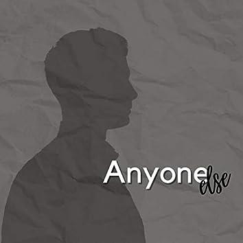 Anyone Else