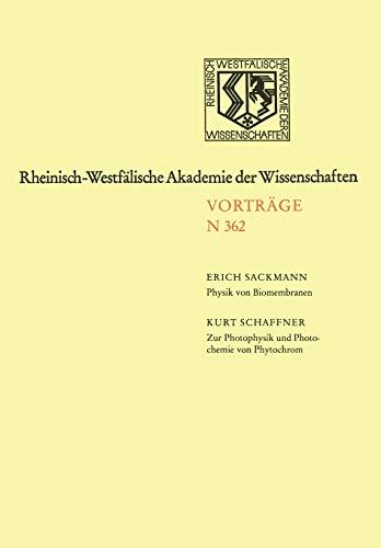 Biomembranen (Rheinisch-Westfälische Akademie der Wissenschaften (362), Band 362)