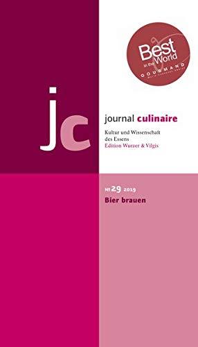 journal culinaire. Kultur und Wissenschaft des Essens: No. 29: Bier brauen/