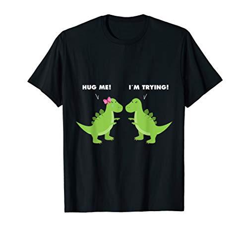 Hug Me I\'m Trying Funny T-Rex Dinosaur Small Arms T-Shirt
