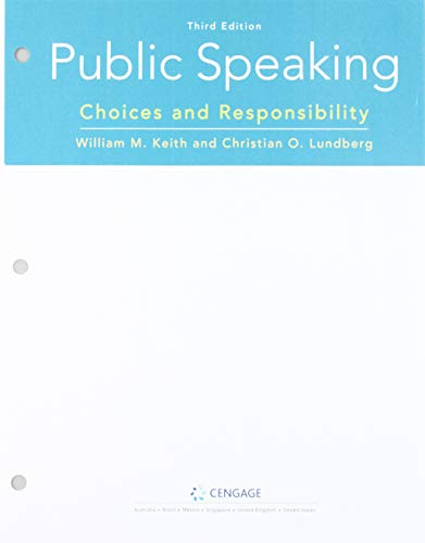 Bundle: Public Speaking: Choices and Responsibility, Loose-leaf Version, 3rd + MindTap, 1 term Printed Access Card
