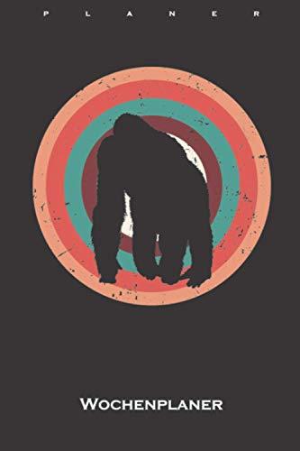 Gorilla Wochenplaner: Wochenübersicht (Termine, Ziele, Notizen, Wochenplan) für Tierfreunde und Fans von Affen