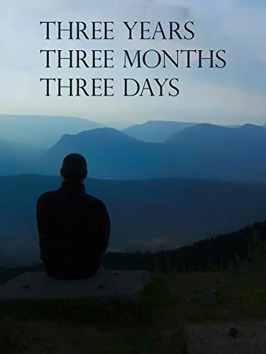 Three Years, Three Months, Three Days [OmeU]