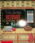 Vicki Lansky's Microwave Cooking for Kids
