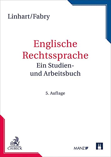 Englische Rechtssprache: Ein Studien- und Arbeitsbuch (Rechtssprache des Auslands)