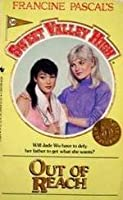 OUT OF REACH (Sweet Valley High)