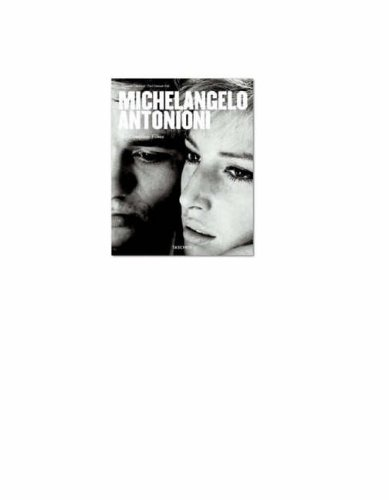 Michelangelo Antonioni: The Complete Films (Mid-Size)