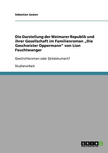 Die Darstellung der Weimarer Republik und ihrer Gesellschaft im Familienroman