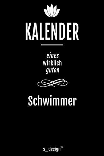 Kalender für Schwimmer: Immerwährender Kalender / 365 Tage Tagebuch / Journal [3 Tage pro Seite] für Notizen, Planung / Planungen / Planer, Erinnerungen, Sprüche