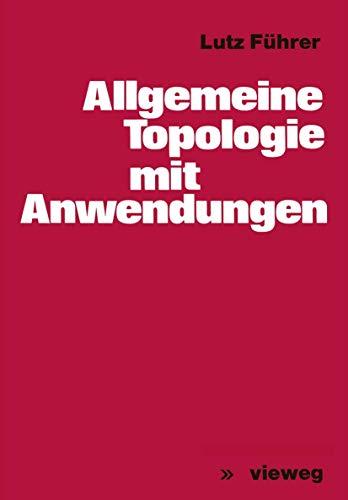 Allgemeine Topologie mit Anwendungen