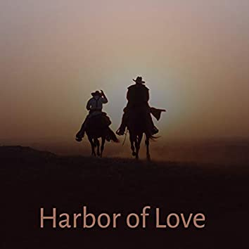 Harbor of Love