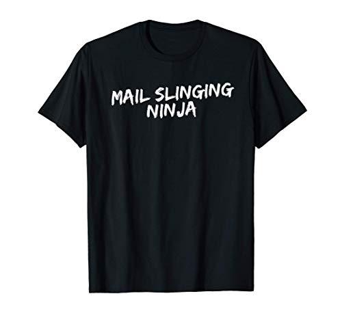 Mail Slinging Ninja Funny Postal Service T-Shirt