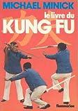 Le livre du kung fu