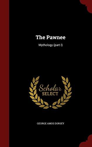 The Pawnee: Mythology (part I)