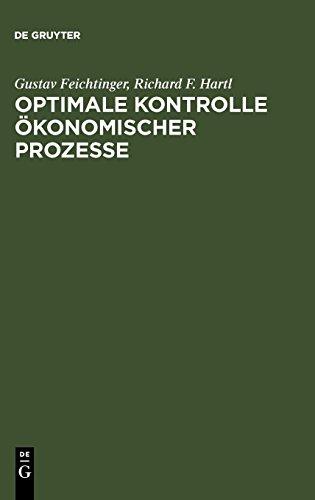 Optimale Kontrolle ökonomischer Prozesse: Anwendungen des Maximumprinzips in den Wirtschaftswissenschaften