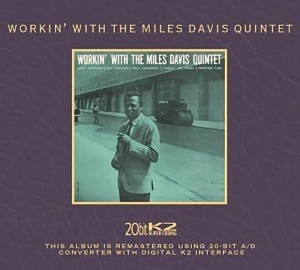 Workin With the Miles Davis Quintet 20 Bit Mastering