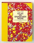 Atlas der spanischen Weine (Hallwag Getränke-Atlanten)