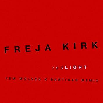 Red Light (Few Wolves x Bastiaan Remix)