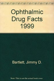 Ophthalmic Drug Facts 1999