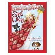 Londyn Larae Says Okay (Four Basic Skills Series, Volume 1)