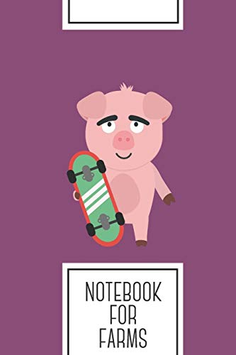 Notebook for Farms: Lined Journal with Skateboard Pig with boards Design - Cool Gift for a friend or family who loves swine presents! | 6x9