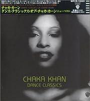 Dance Classics of Chaka Khan by Chaka Khan (1999-03-23)