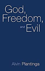 Book cover: God, Freedom, and Evil by Alvin Plantinga