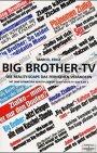 Big Brother-TV: Erfolg und Absturz der Container-WG - Wie Reality-Soaps das Fernsehen verändern