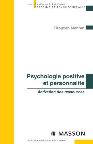 Psychologie positive et personnalité (Ancien Prix éditeur : 32 euros)