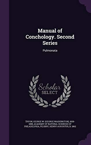 Manual of Conchology. Second Series: Pulmonata