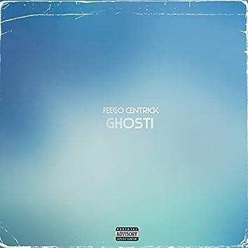 Ghosti (feat. Bennie Blvck)