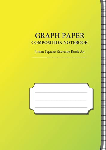 GRAPH PAPER COMPOSITION NOTEBOOK 5mm Square Exercise Book A4: 5mm Squared , Quad Ruled Grid Paper (120 Pages) . A4 Notebook With Squares For Maths ... & Mathematics Homework, At School or Home. V3