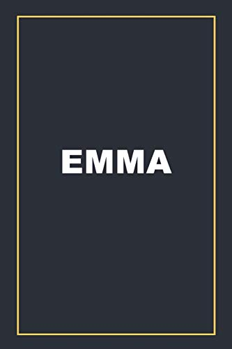 Emma: Blank Lined Journal Notebook with Personalized name. 6*9 inches. Perfect gift Idea.