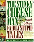 The Stinky Cheese Man and Other Fairly Stupid Talesの詳細を見る