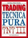 TNT. Trading. Tecnica pura (Vol. 3)