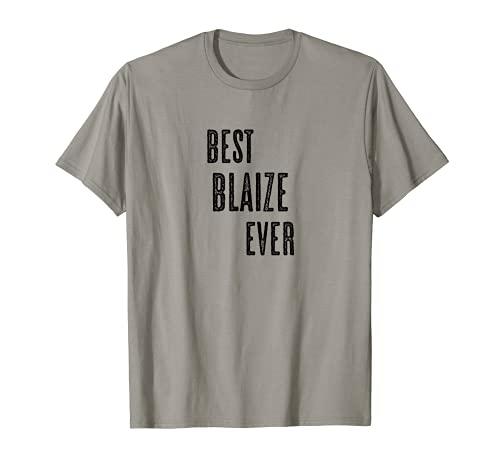 BEST BLAIZE EVER   Gracioso - Hombres Mujeres Niños - Camiseta